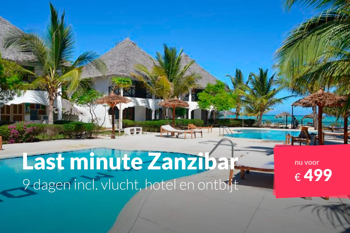 last minute zanzibar 9 dagen incl vlucht hotel en ontbijt voor 499. Black Bedroom Furniture Sets. Home Design Ideas