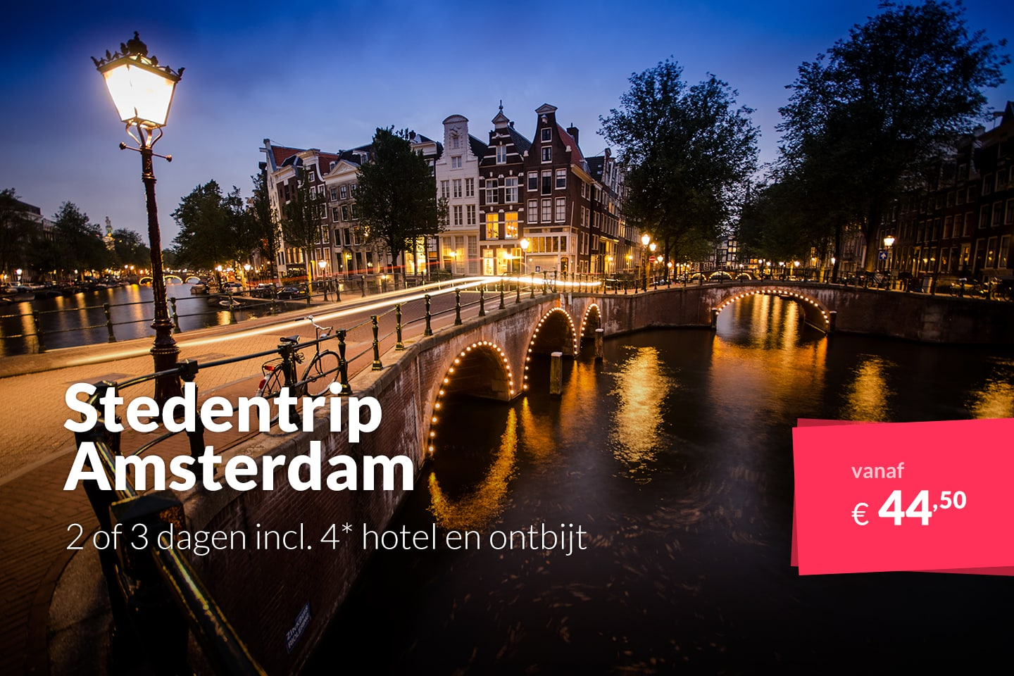 Stedentrip Amsterdam 2 Of 3 Dagen Incl 4 Hotel En